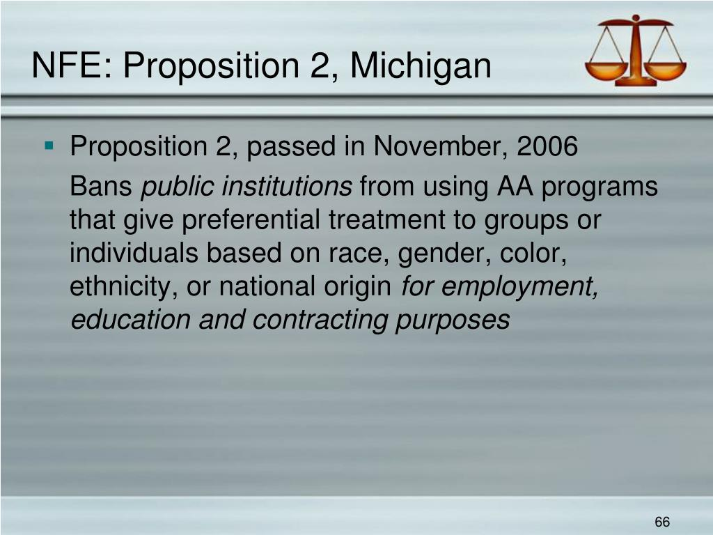NFE: Proposition 2, Michigan