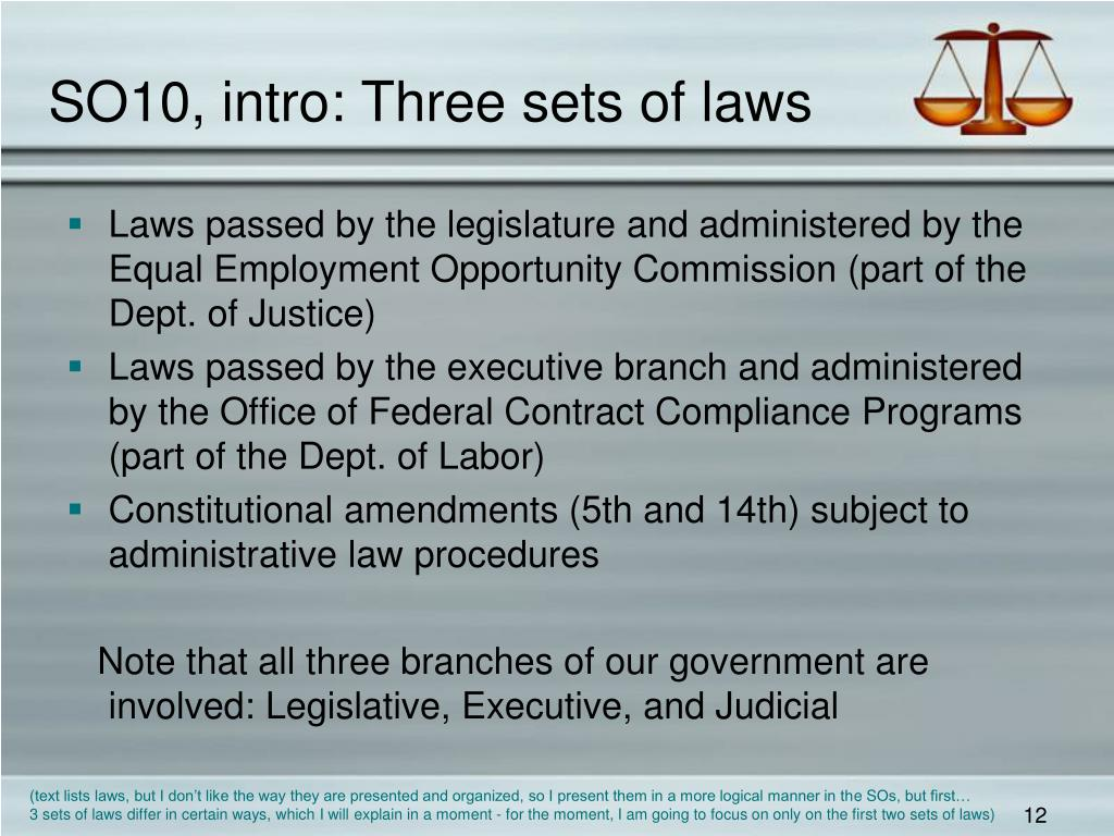 SO10, intro: Three sets of laws