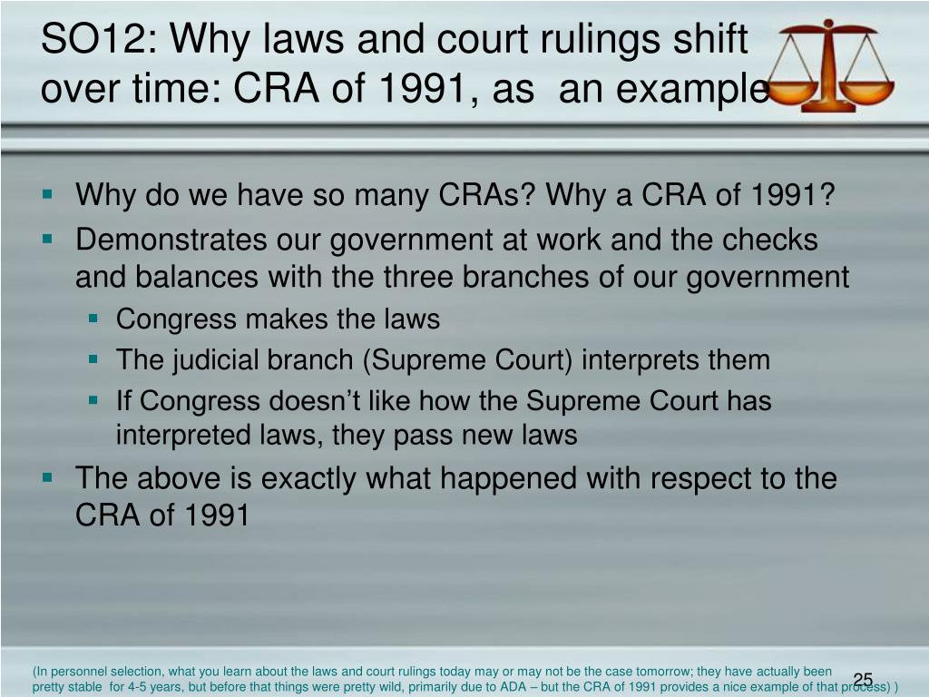 SO12: Why laws and court rulings shift