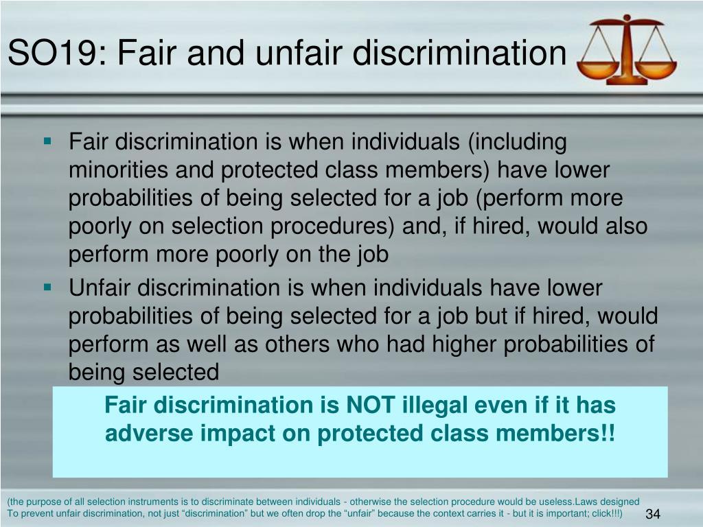 SO19: Fair and unfair discrimination
