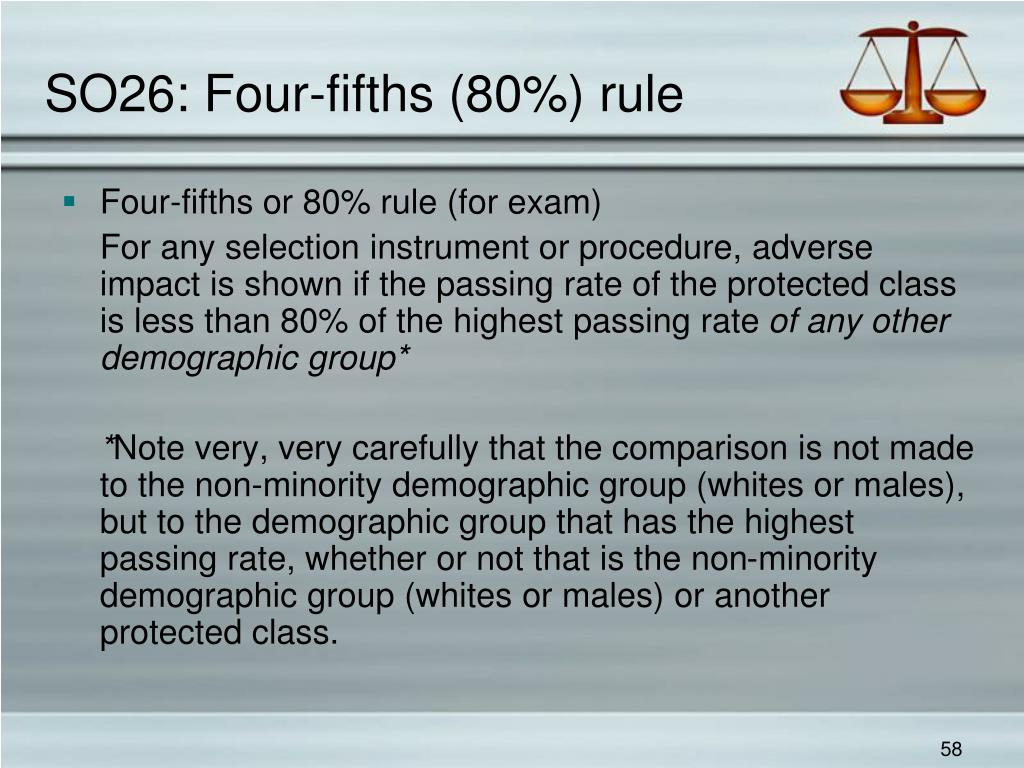 SO26: Four-fifths (80%) rule