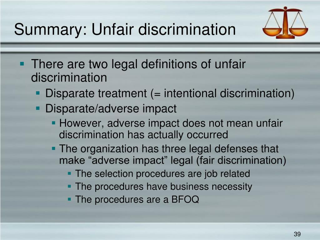 Summary: Unfair discrimination