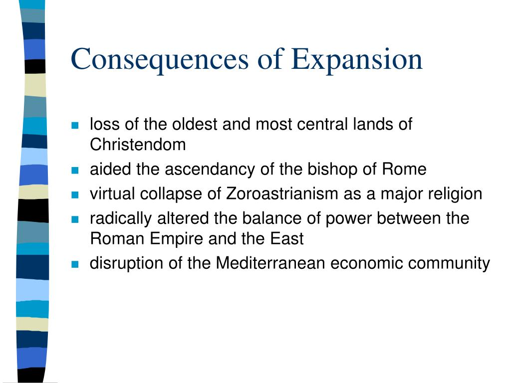 Consequences of Expansion