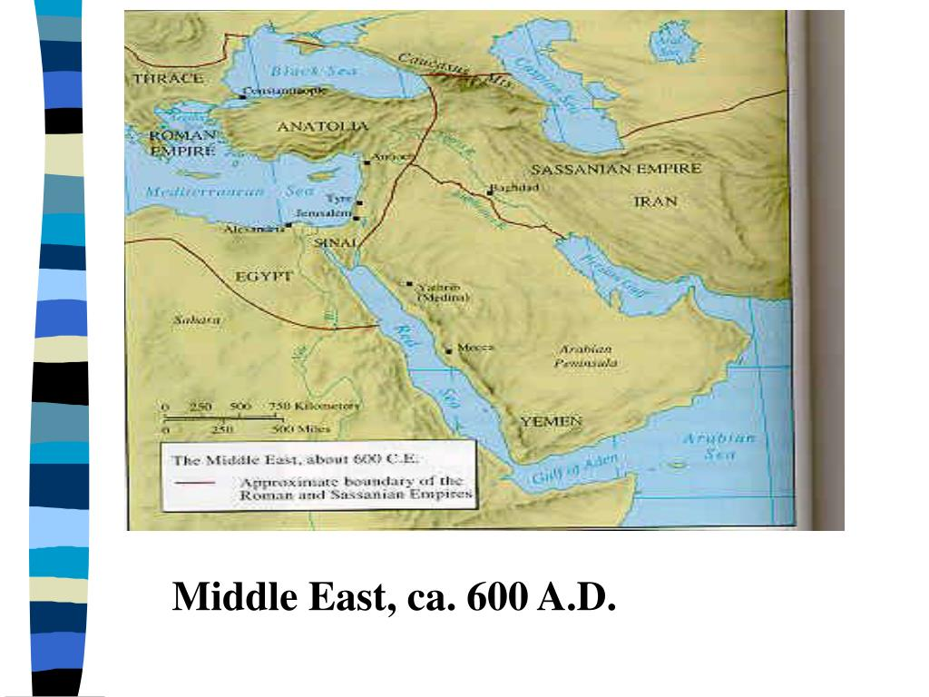 Middle East, ca. 600 A.D.