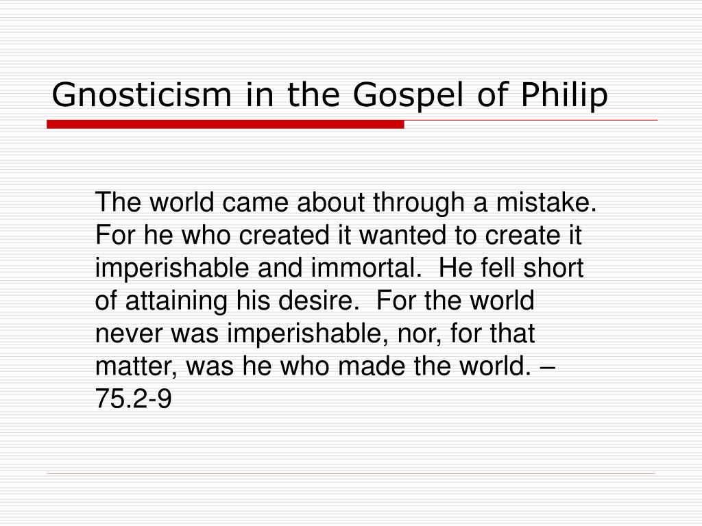 Gnosticism in the Gospel of Philip
