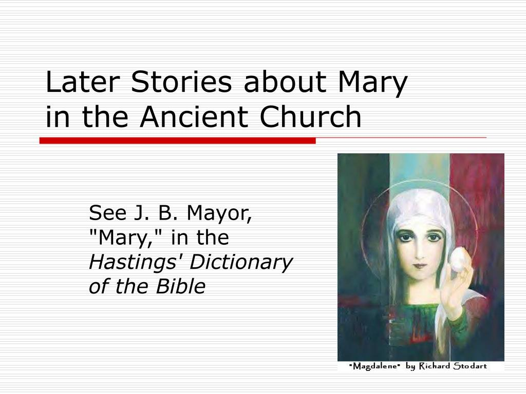 Later Stories about Mary