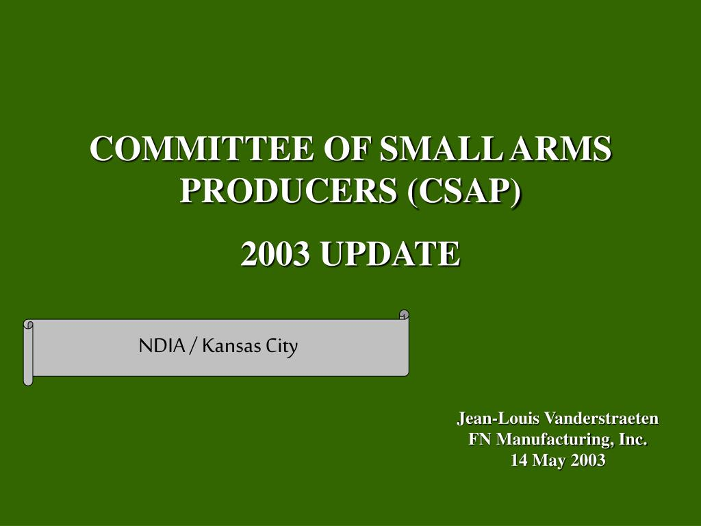 COMMITTEE OF SMALL ARMS PRODUCERS (CSAP)