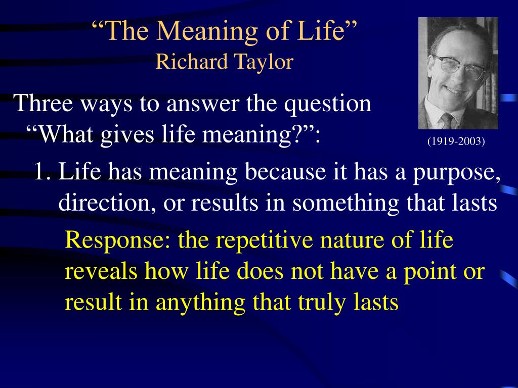 """The Meaning of Life"""