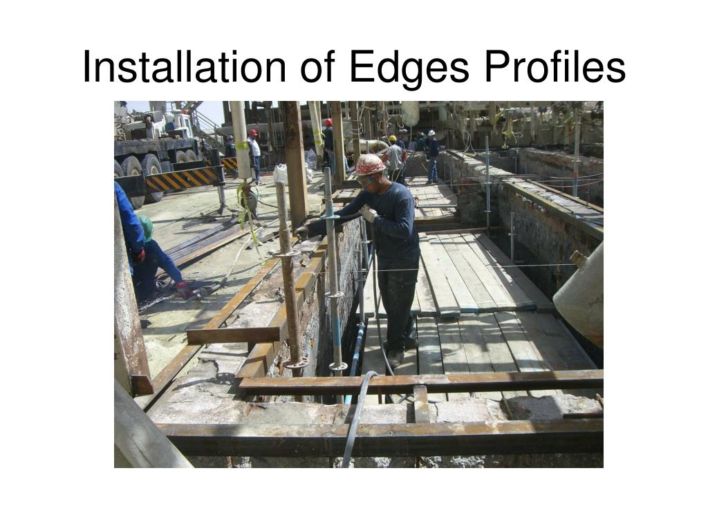 Installation of Edges Profiles