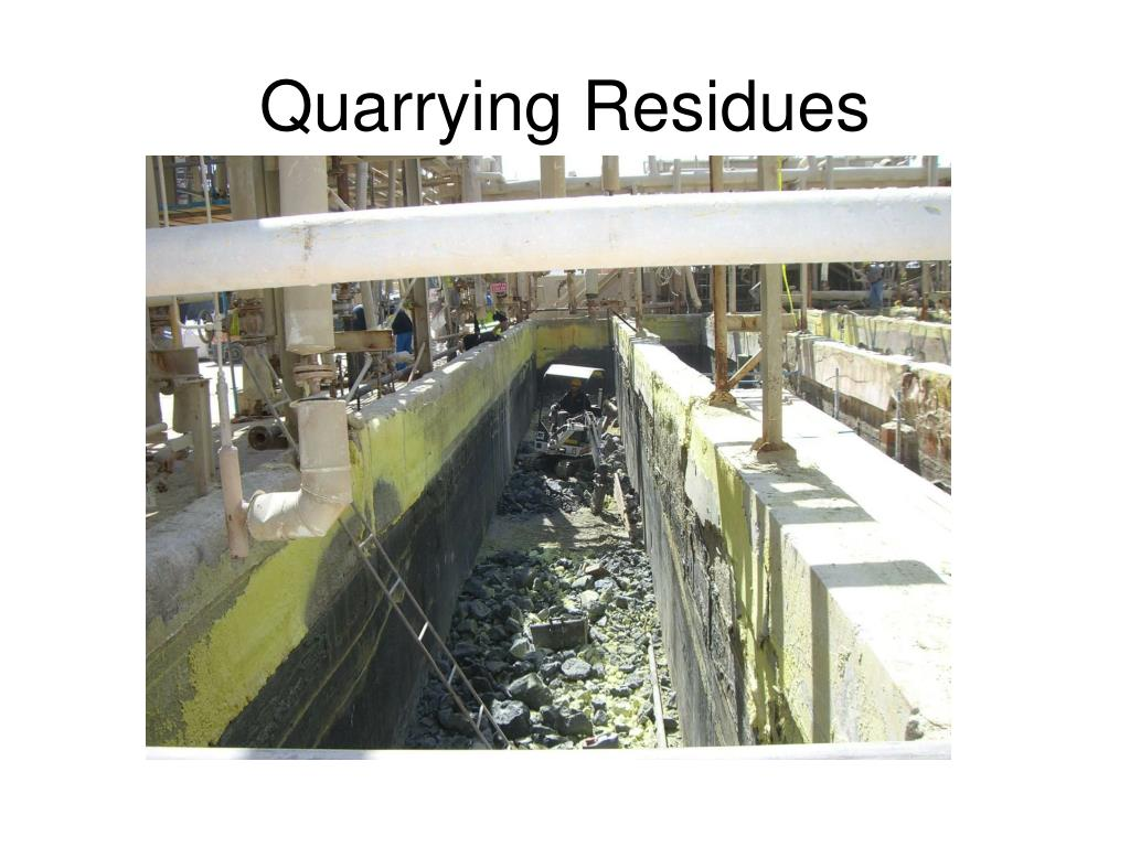Quarrying Residues