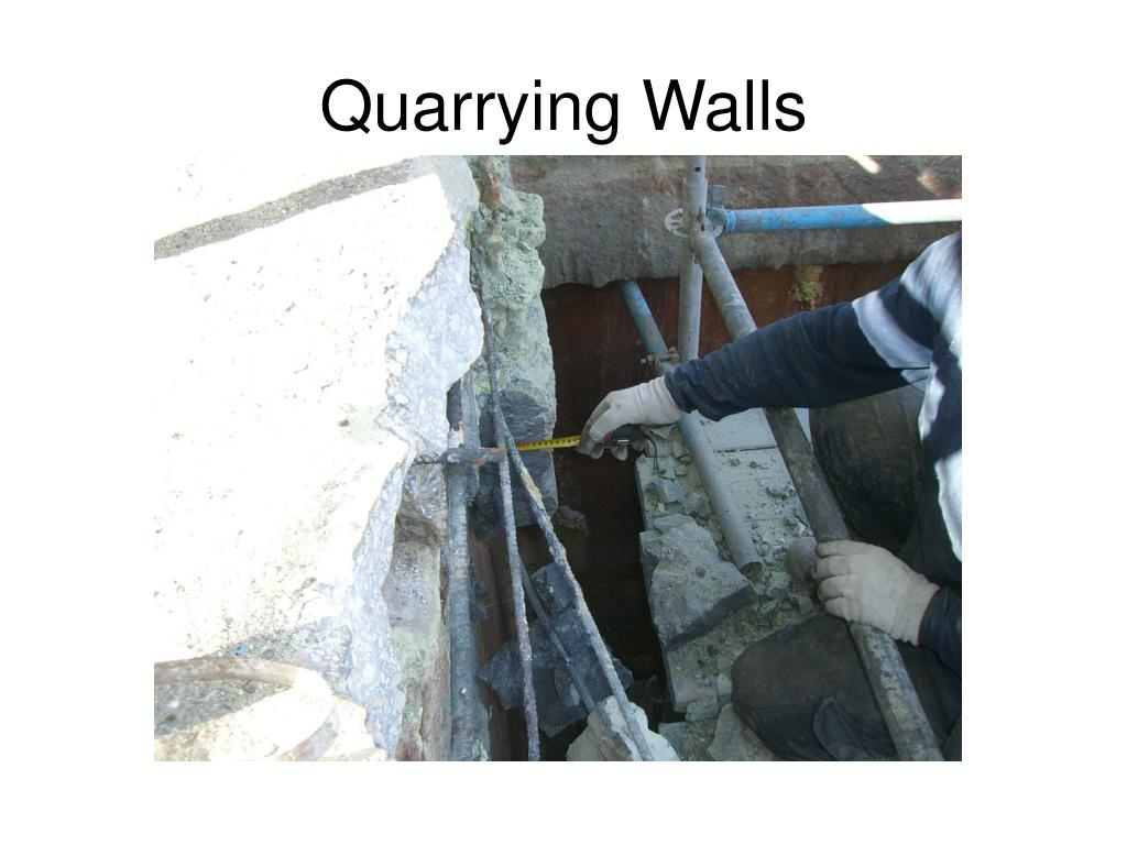 Quarrying Walls