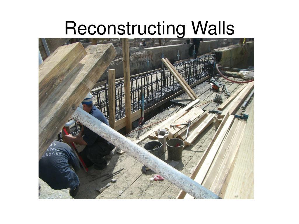 Reconstructing Walls