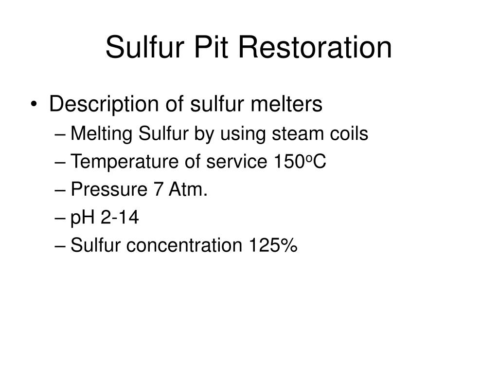 Sulfur Pit Restoration