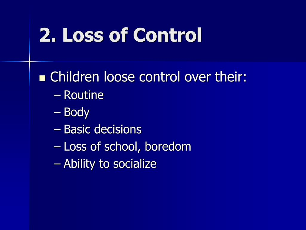 2. Loss of Control