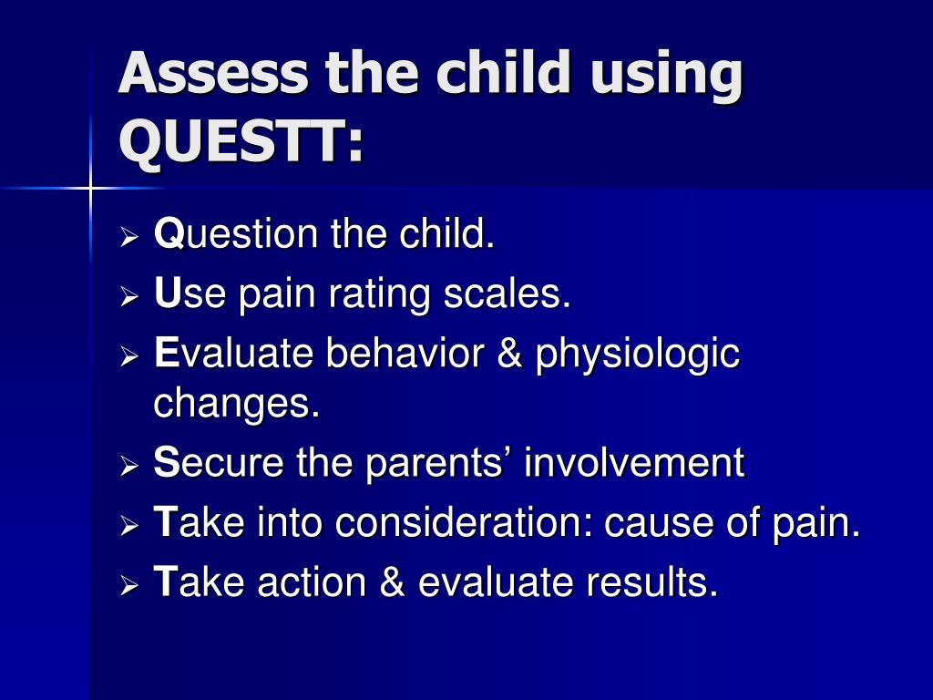 Assess the child using QUESTT: