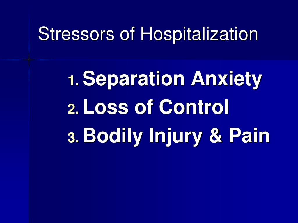 Stressors of Hospitalization