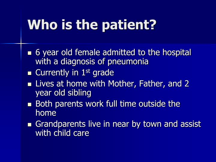 Who is the patient
