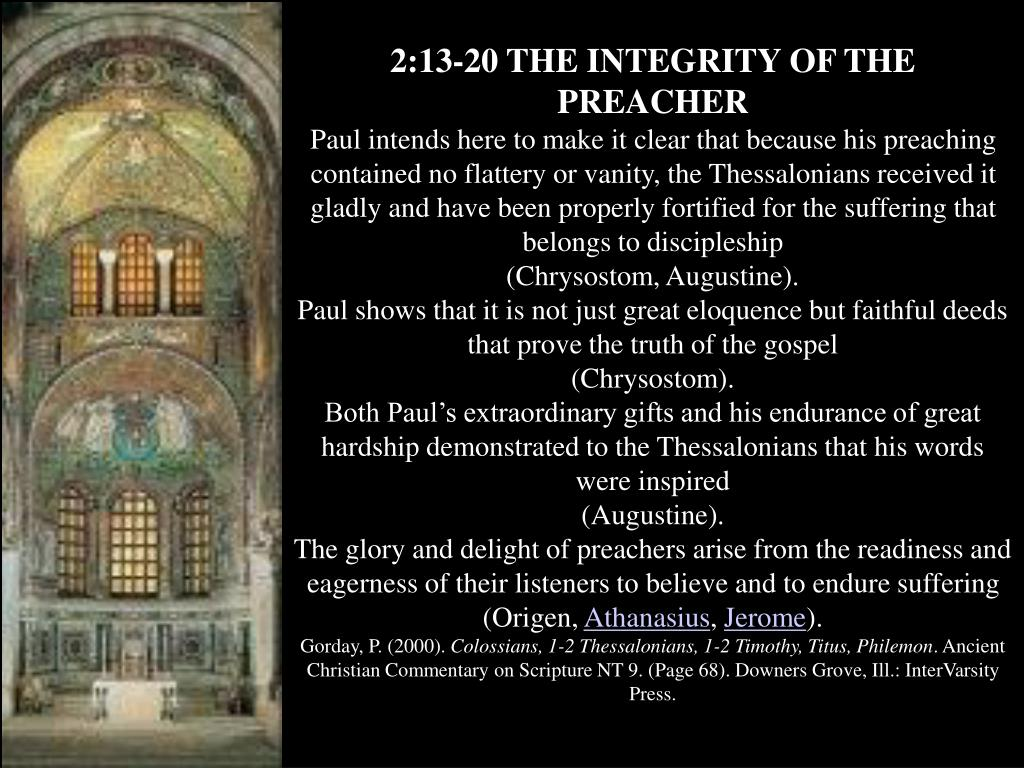 2:13-20 THE INTEGRITY OF THE PREACHER