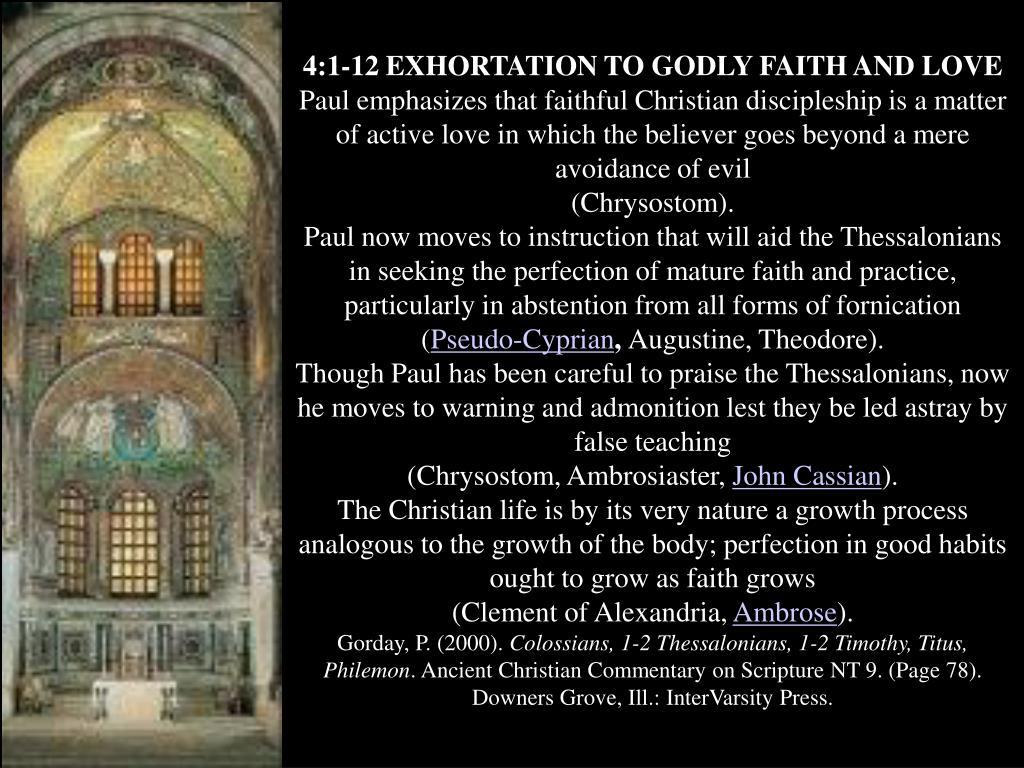 4:1-12 EXHORTATION TO GODLY FAITH AND LOVE