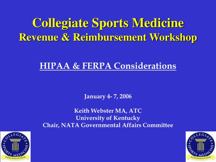 Collegiate sports medicine revenue reimbursement workshop