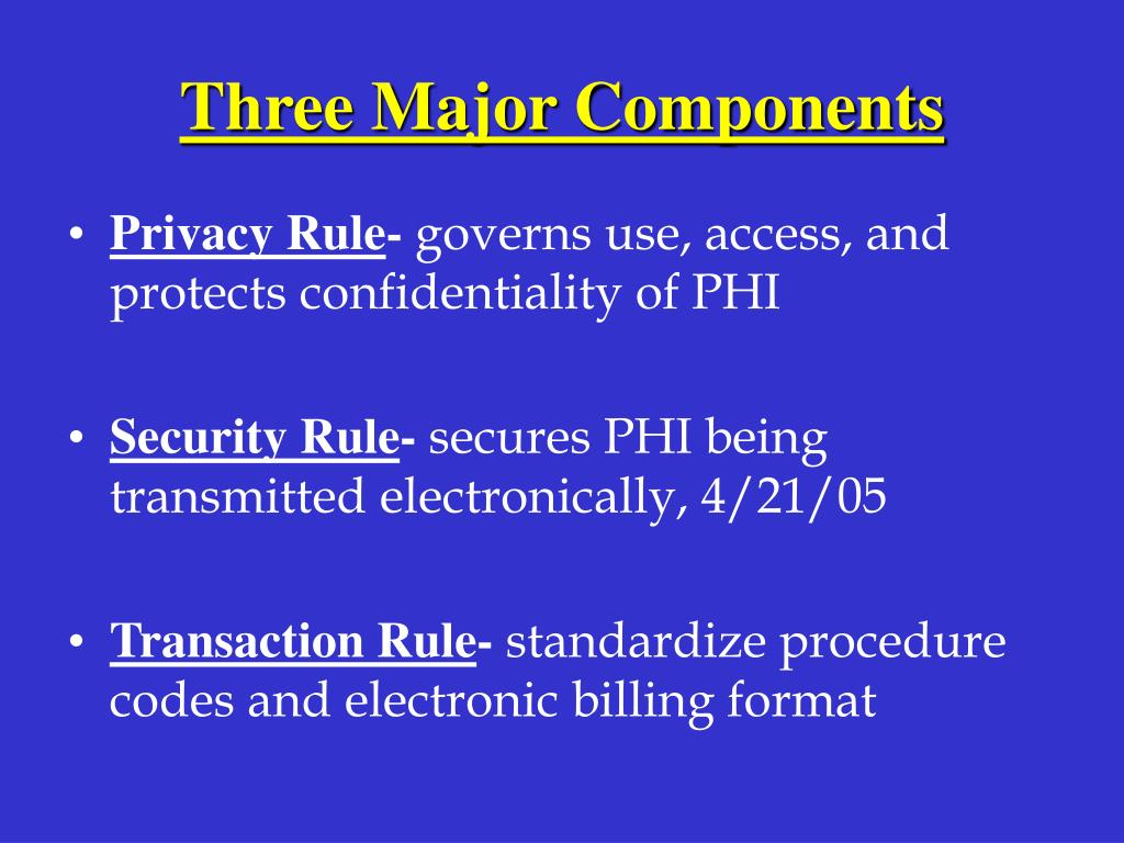 Three Major Components