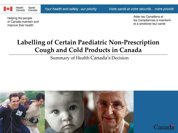 Labelling of certain paediatric non prescription cough and cold products in canada