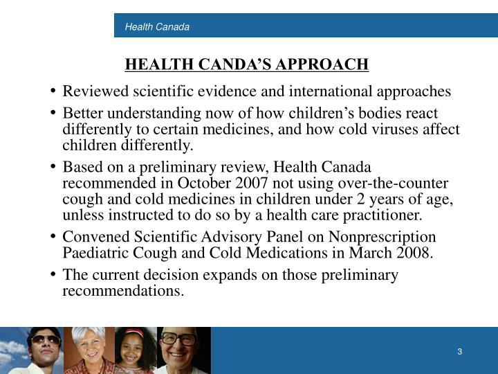 HEALTH CANDA'S APPROACH