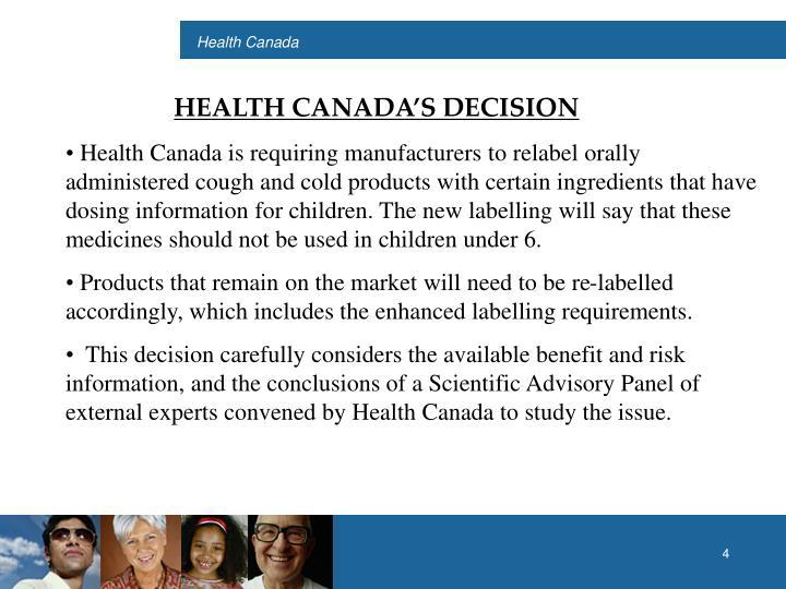 HEALTH CANADA'S DECISION