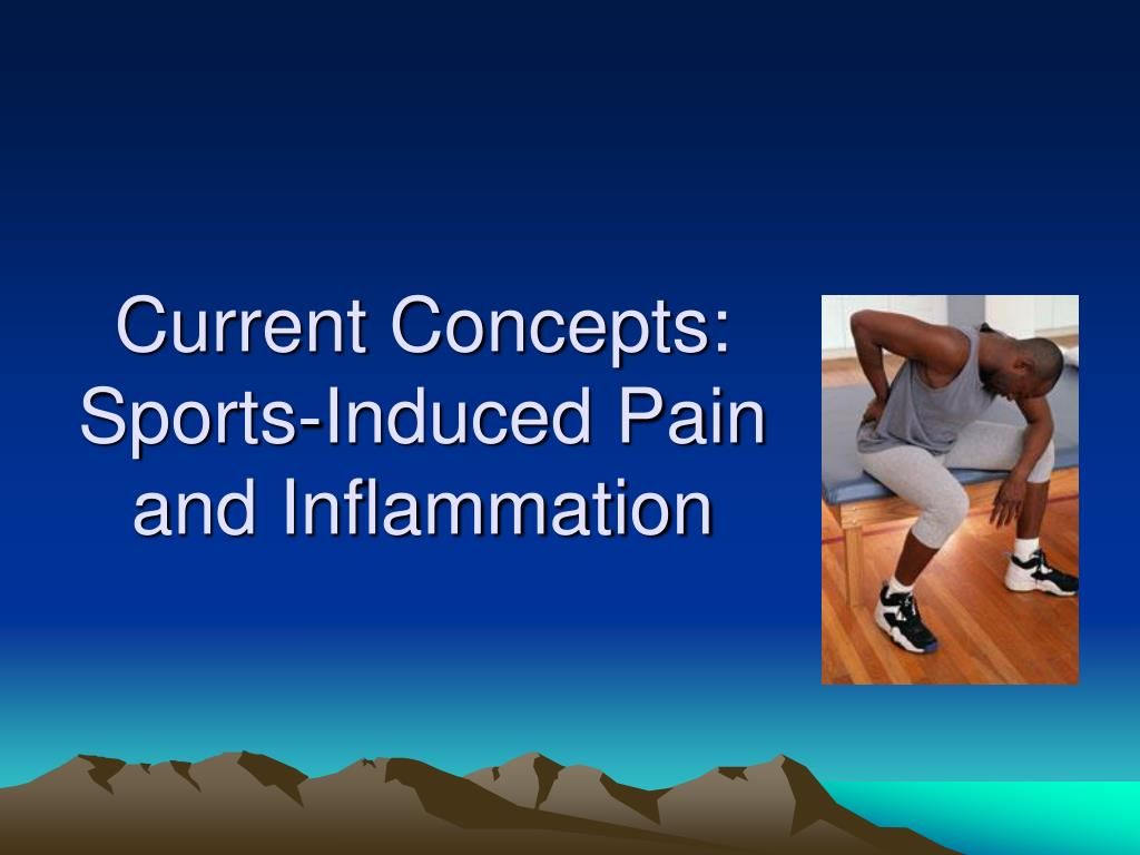 Current Concepts: Sports-Induced Pain and Inflammation