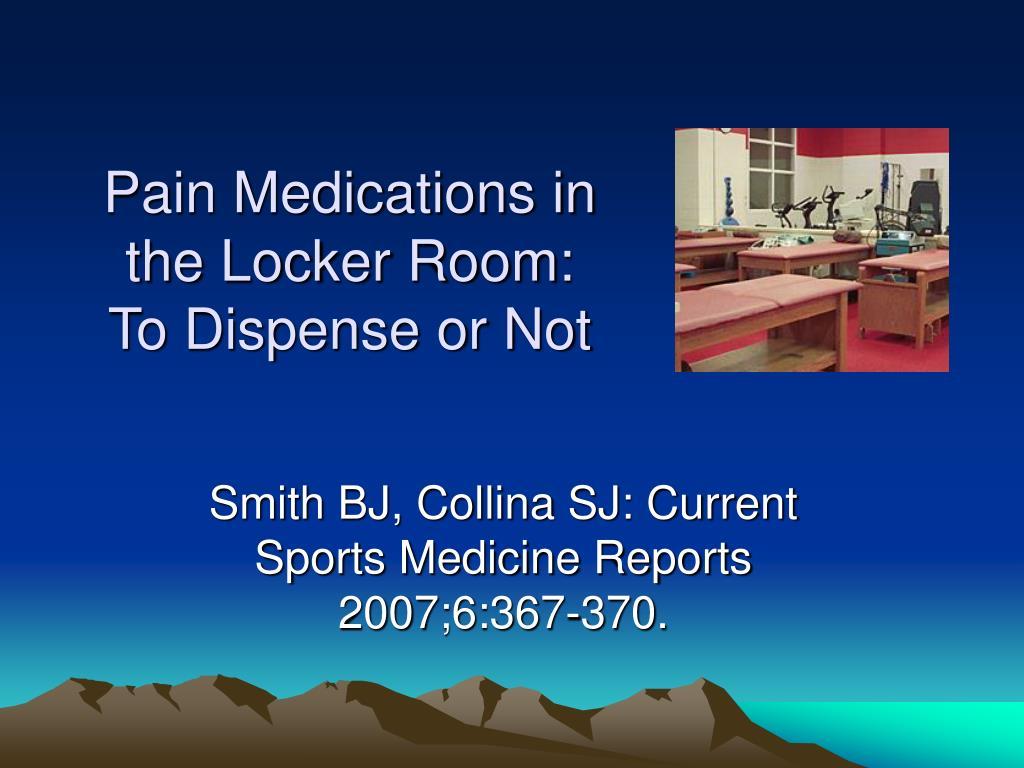 Pain Medications in the Locker Room: