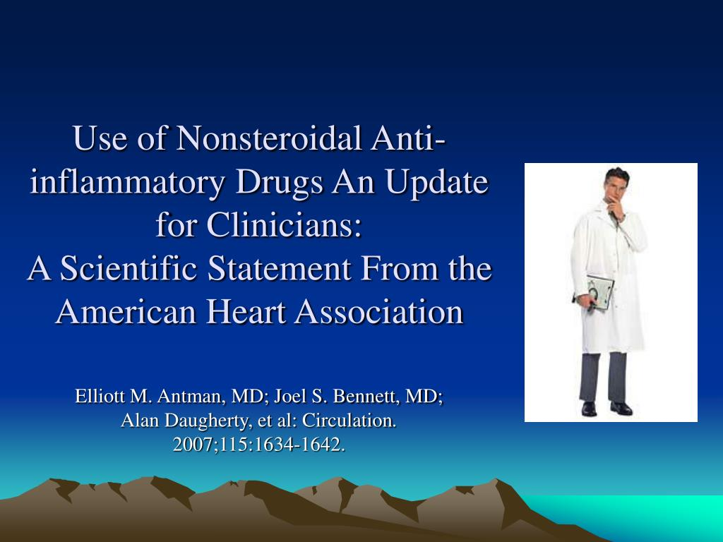 Use of Nonsteroidal Anti-inflammatory Drugs An Update for Clinicians:
