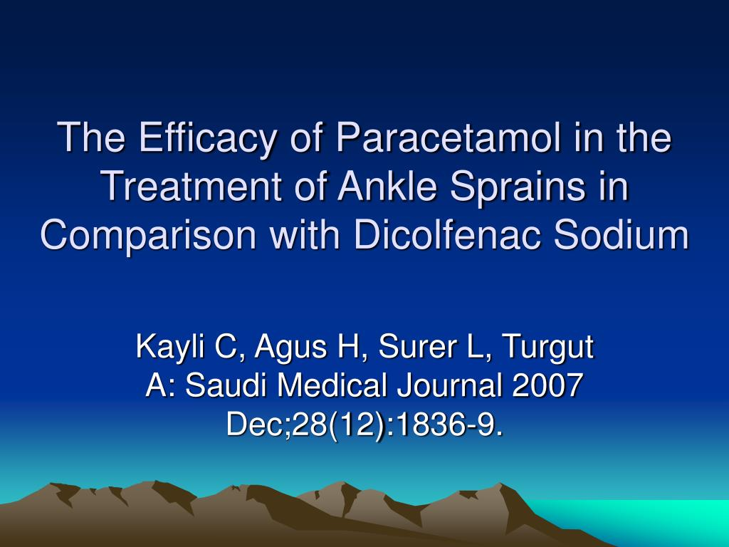 The Efficacy of Paracetamol in the Treatment of Ankle Sprains in Comparison with Dicolfenac Sodium