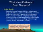 what about evidenced base abstracts