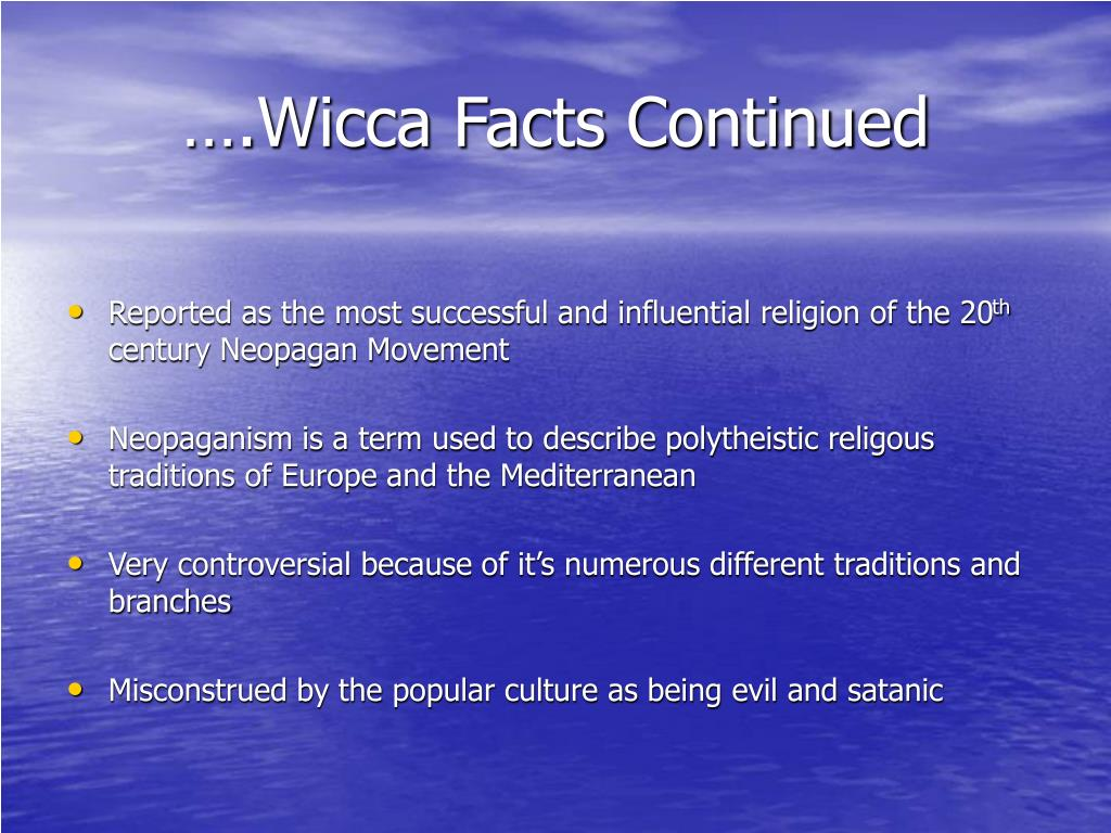 ….Wicca Facts Continued