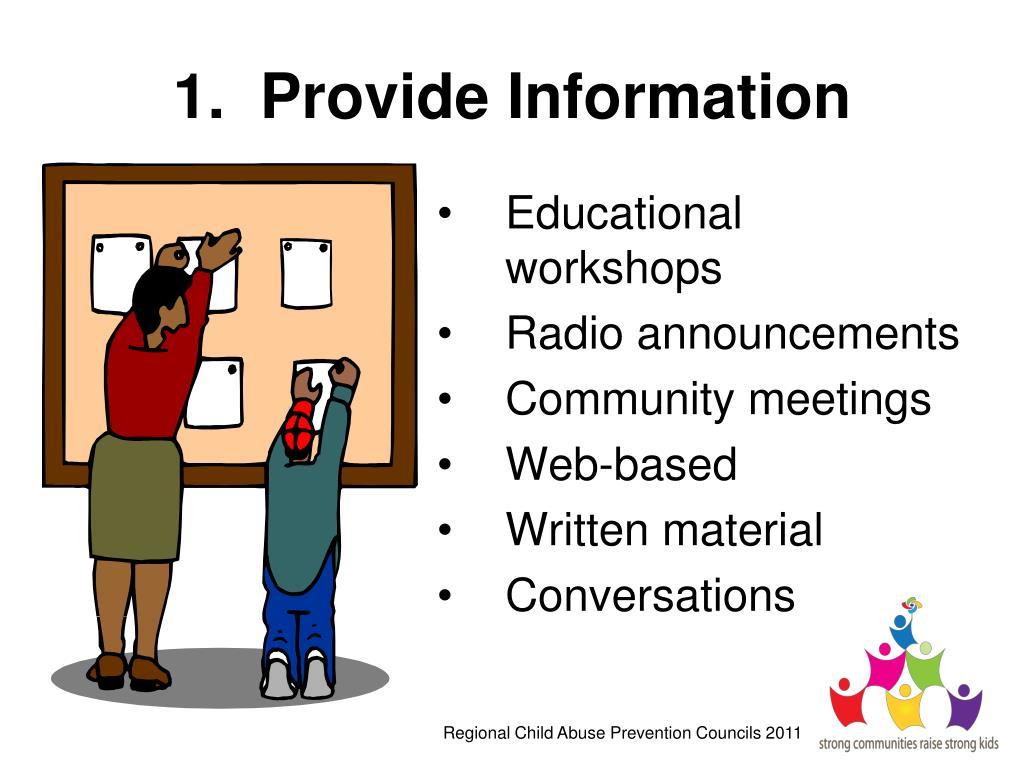 1.  Provide Information