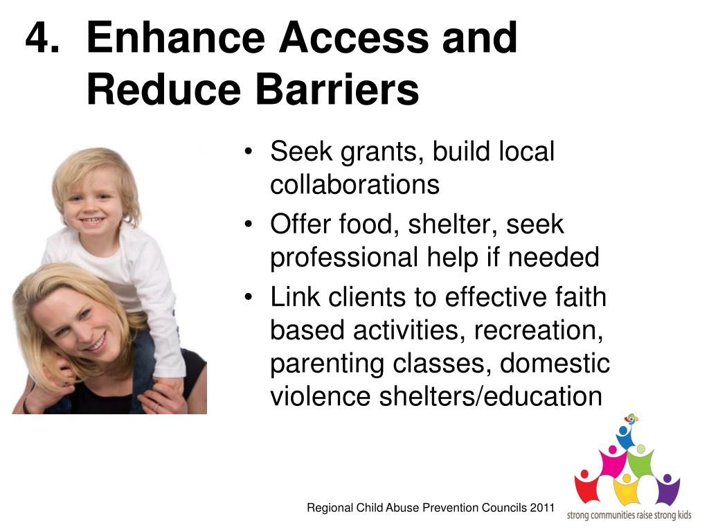 4.  Enhance Access and