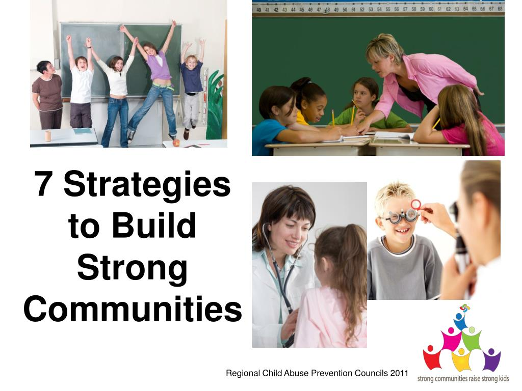 7 Strategies to Build Strong  Communities