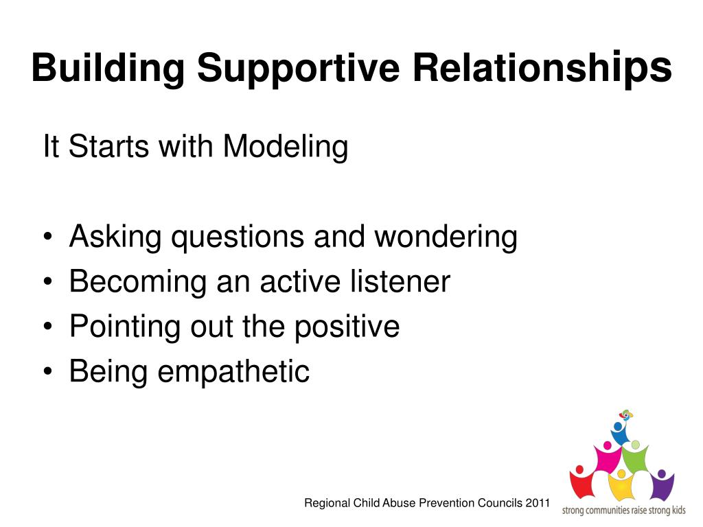 Building Supportive Relationsh