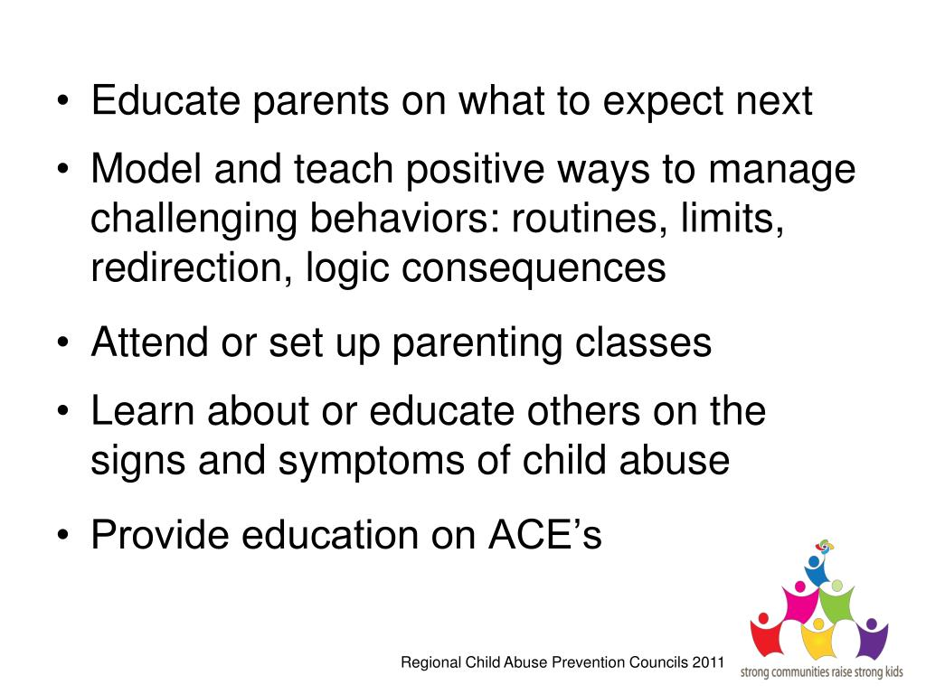 Educate parents on what to expect next