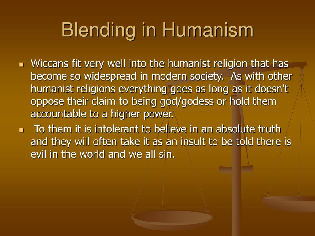 Blending in Humanism