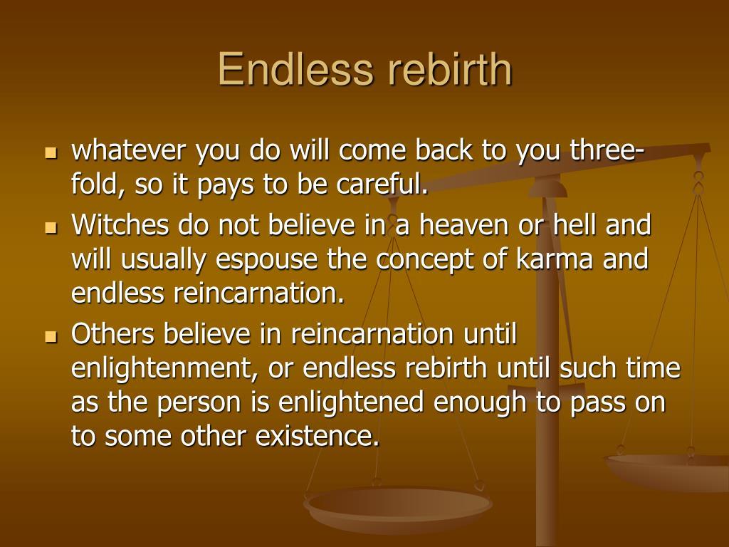 Endless rebirth