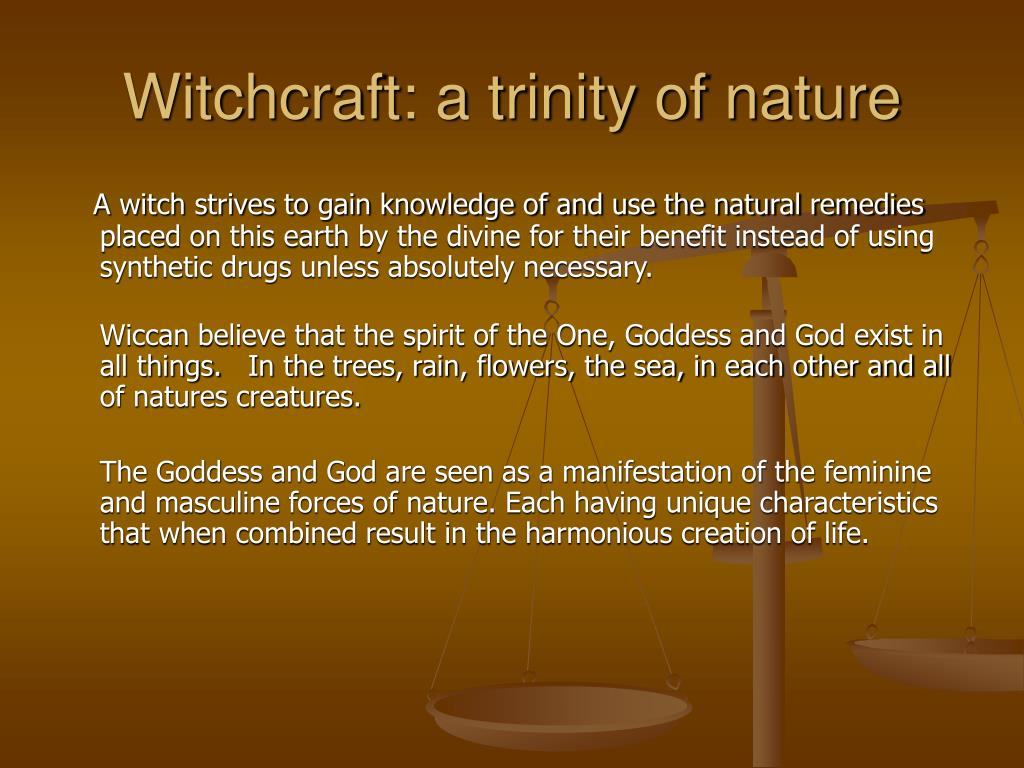 Witchcraft: a trinity of nature