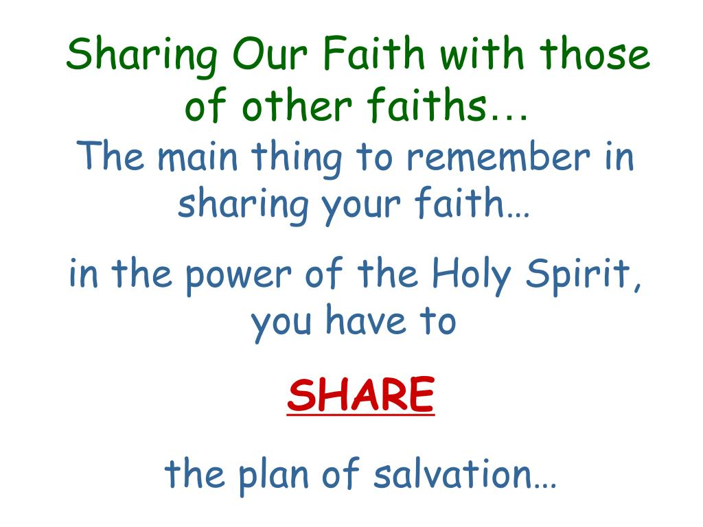 Sharing Our Faith with those of other faiths