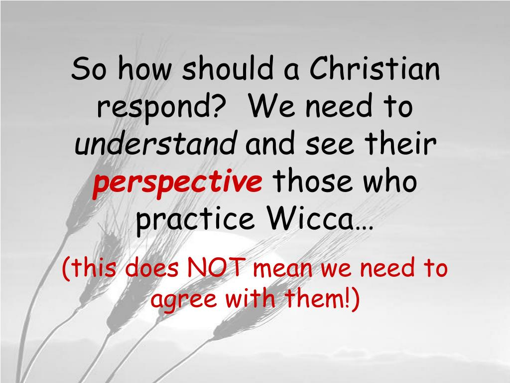 So how should a Christian respond?  We need to