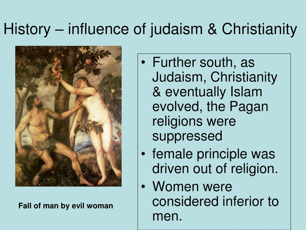 History – influence of judaism & Christianity