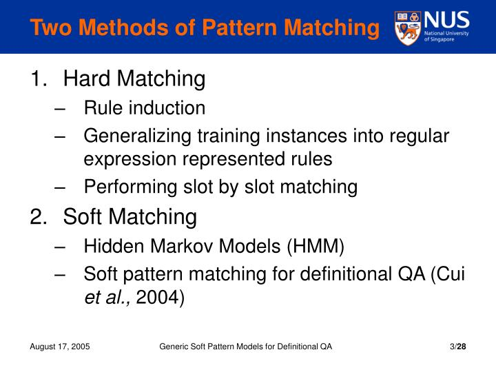 Two methods of pattern matching
