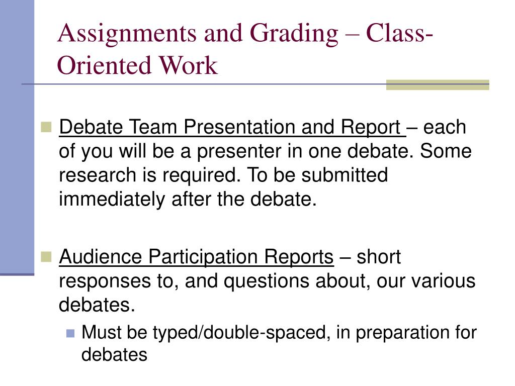Assignments and Grading – Class-Oriented Work