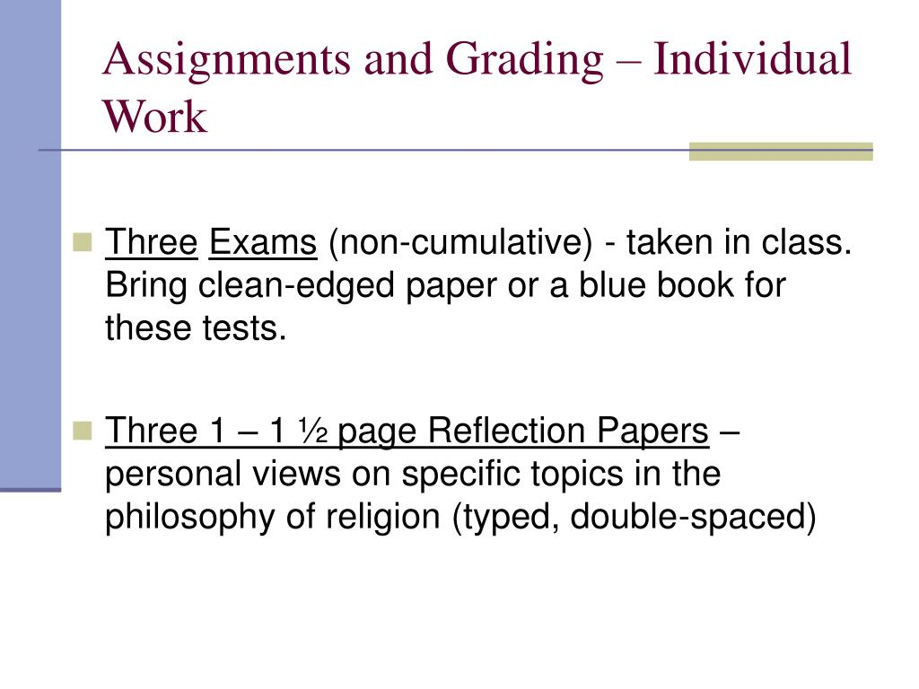 Assignments and Grading – Individual Work