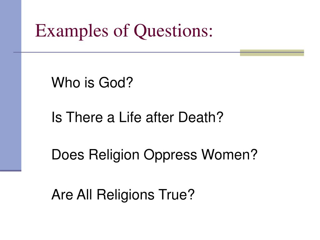 Examples of Questions: