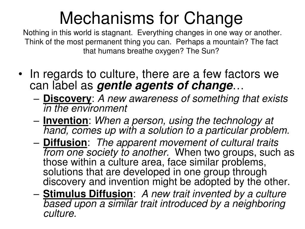 Mechanisms for Change